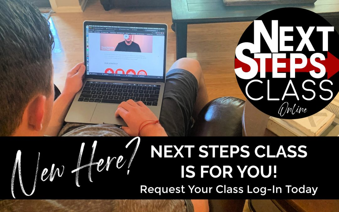 Next Steps Class- NOW ONLINE!