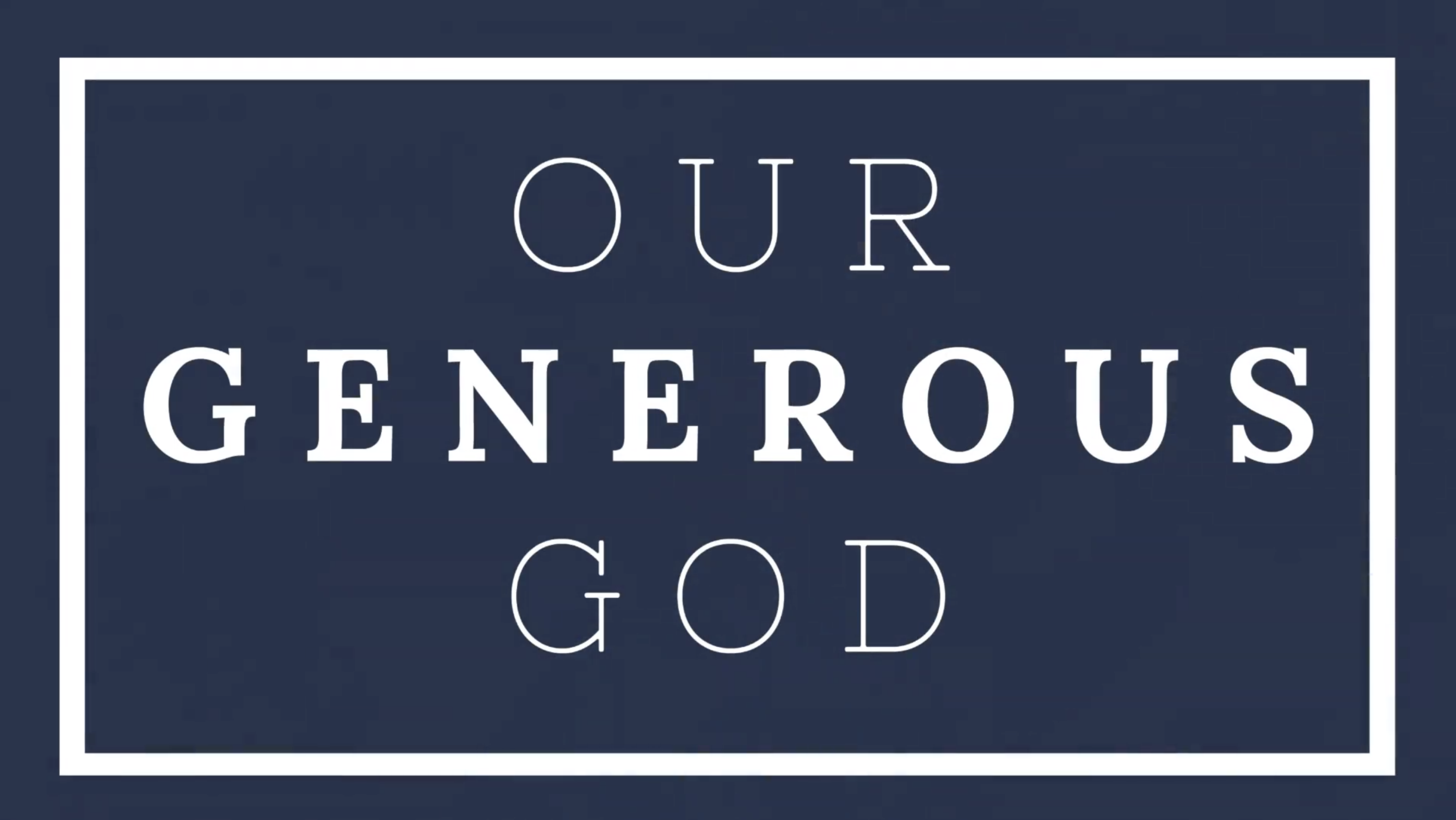 Our Generous God
