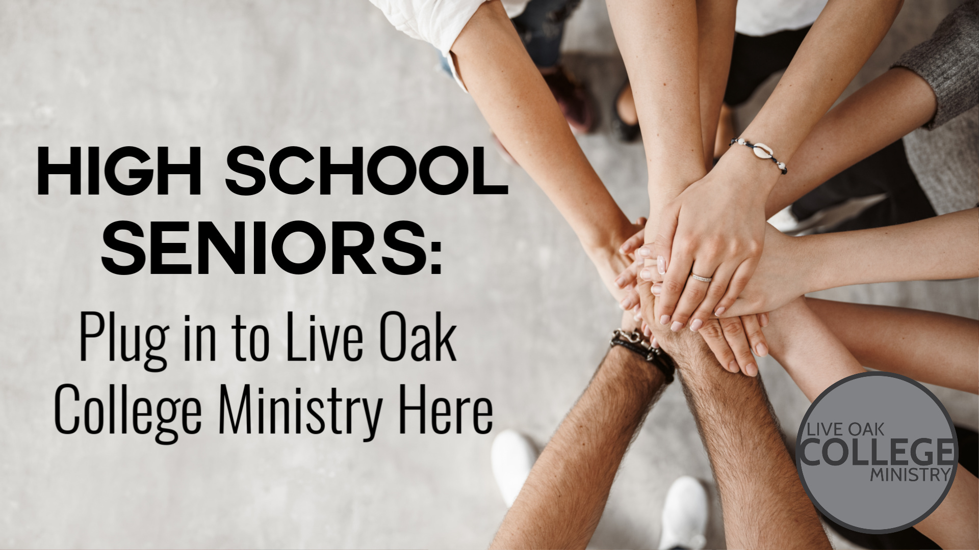 High School Seniors: Plug In to College Ministry!