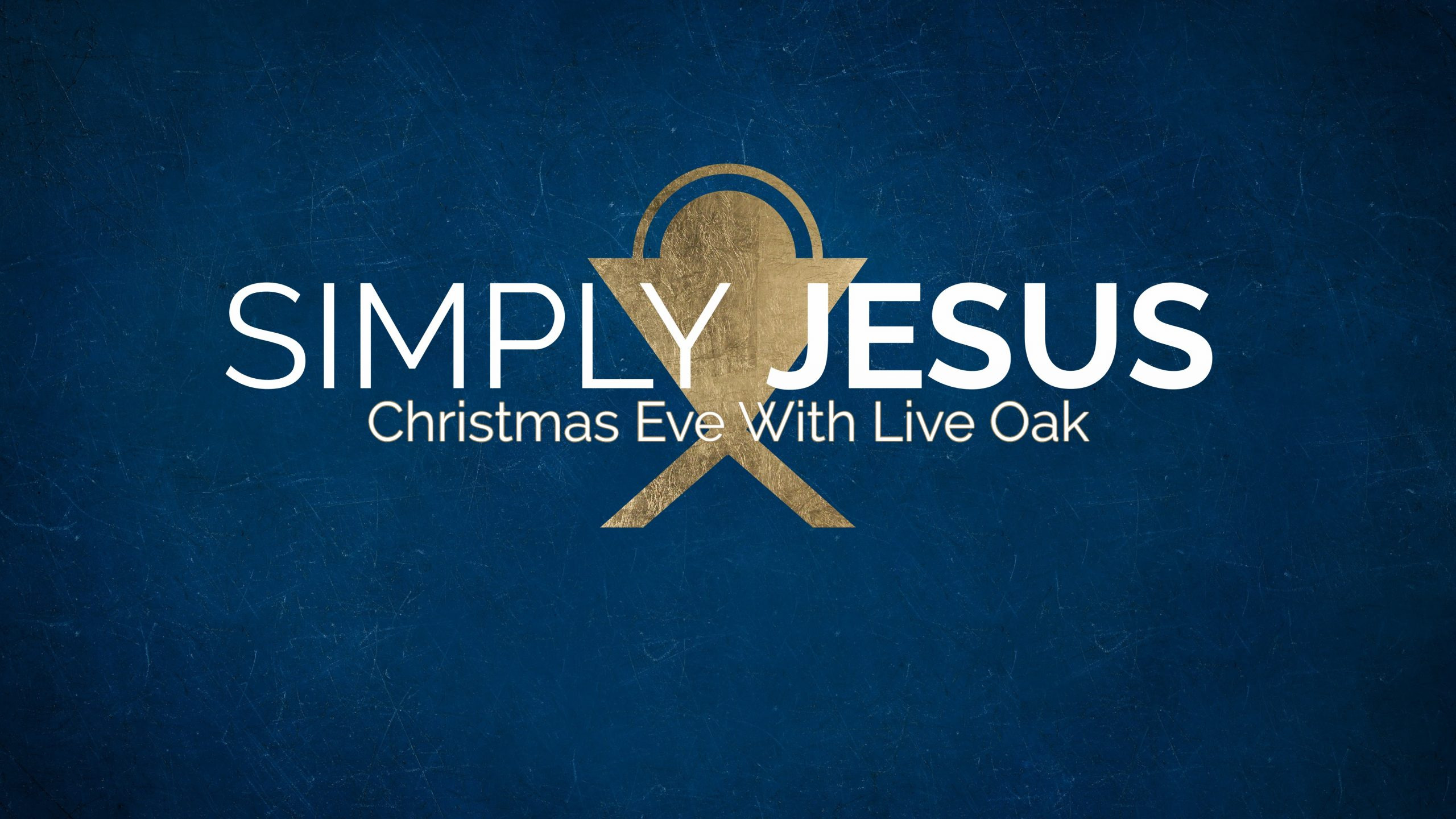 Simply Jesus | Christmas Eve At Live Oak 2020